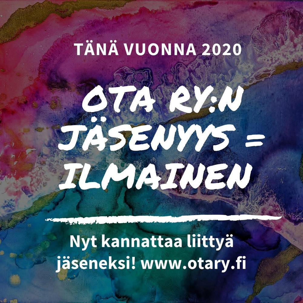 Ota ry:n jäsenyys on ilmainen. Nyt kannattaa liittyä jäseneksi www.otary.fi