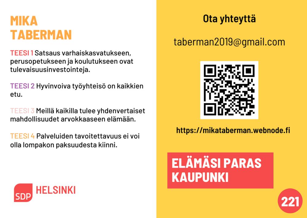 vuoden 2021 kuntavaalimainos Mika Taberman, äänestysnumero 221