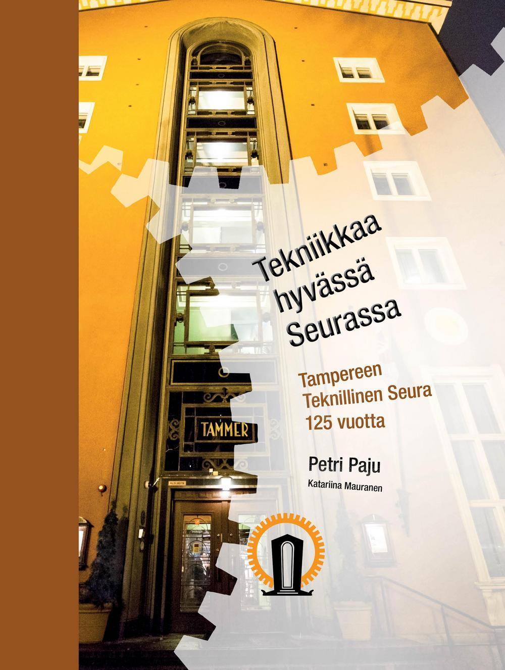 Kuva Tekniikka hyvässä Seurassa kirjasta.