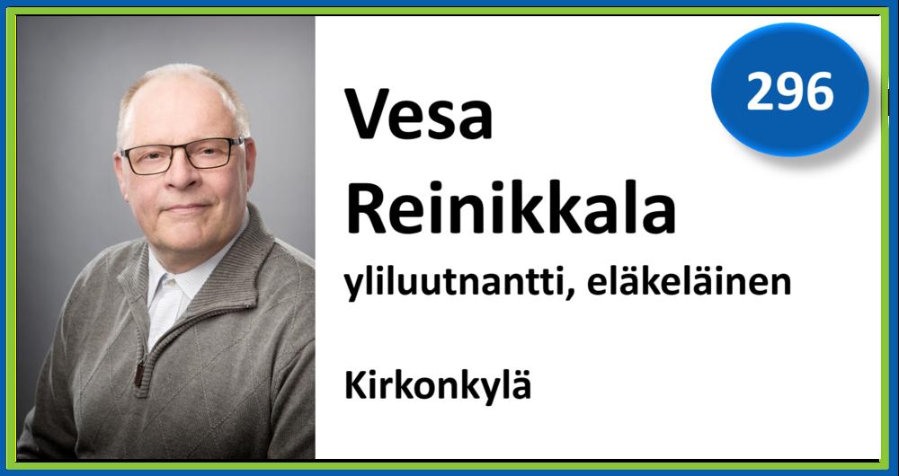 296, Vesa Reinikkala, yliluutnantti, eläkeläinen, Kirkonkylä