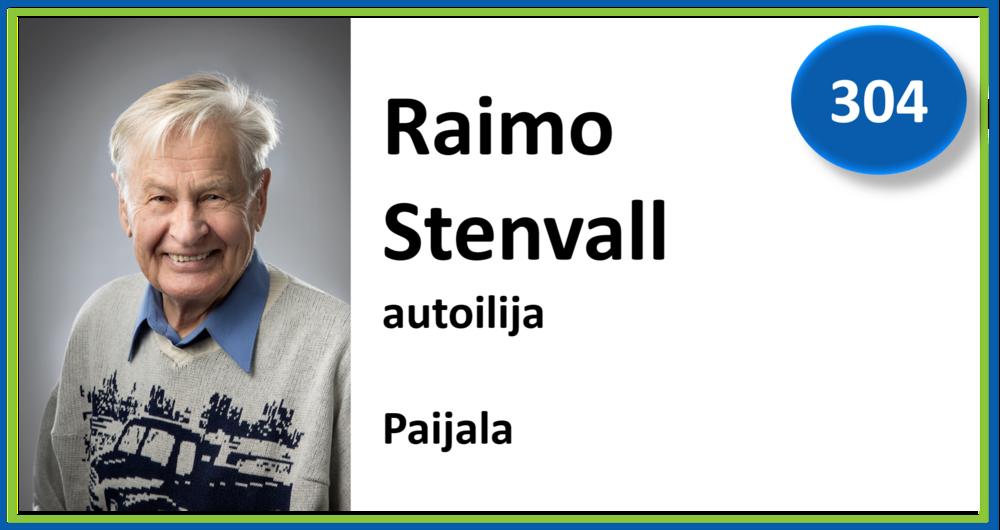 304, Raimo Stenvall, autoilija, Paijala