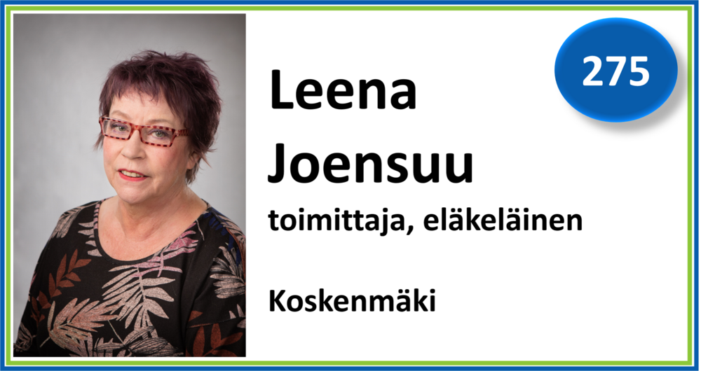 275, Leena Joensuu, toimittaja, eläkeläinen, Koskenmäki