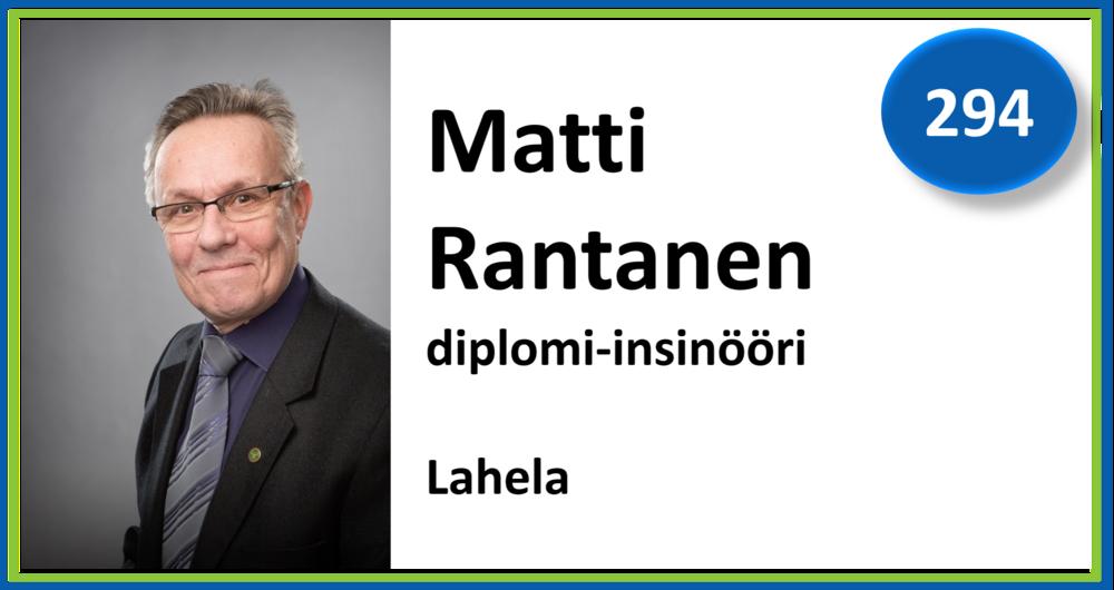 294, Matti Rantanen, diplomi-insinööri, Lahela