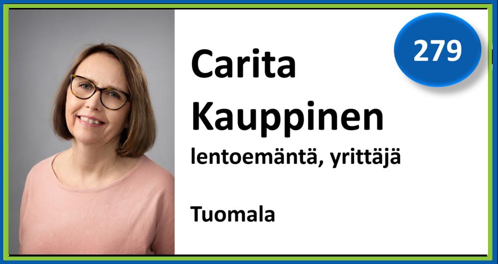 279, Carita Kauppinen, lentoemäntä, yrittäjä, Tuomala