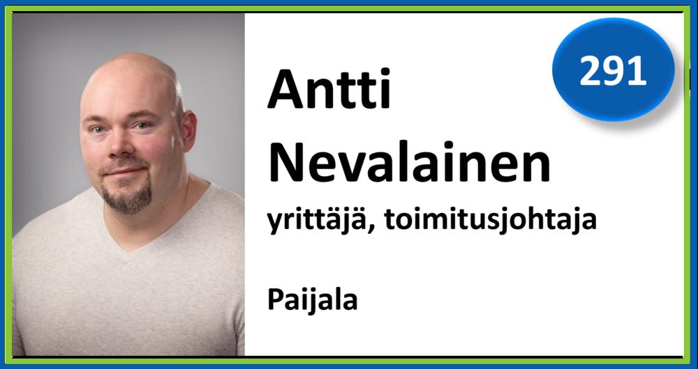 291, Antti Nevalainen, yrittäjä, toimitusjohtaja, Paijala