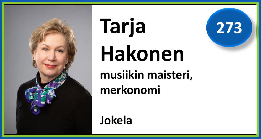 273, Tarja Hakonen, musiikin maisteri, merkonomi, Jokela