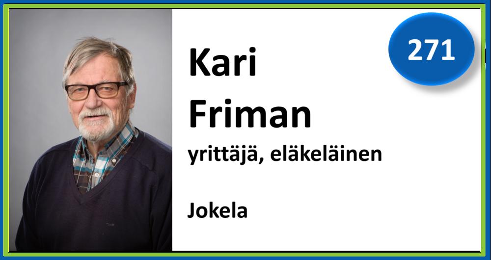 271, Kari Friman, yrittäjä, eläkeläinen, Jokela