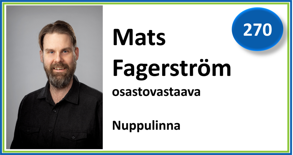 270, Mats Fagerström, osastovastaava, Nuppulinna