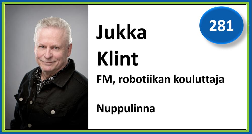 281, Jukka Klint, FM, robotiikan kouluttaja, Nuppulinna