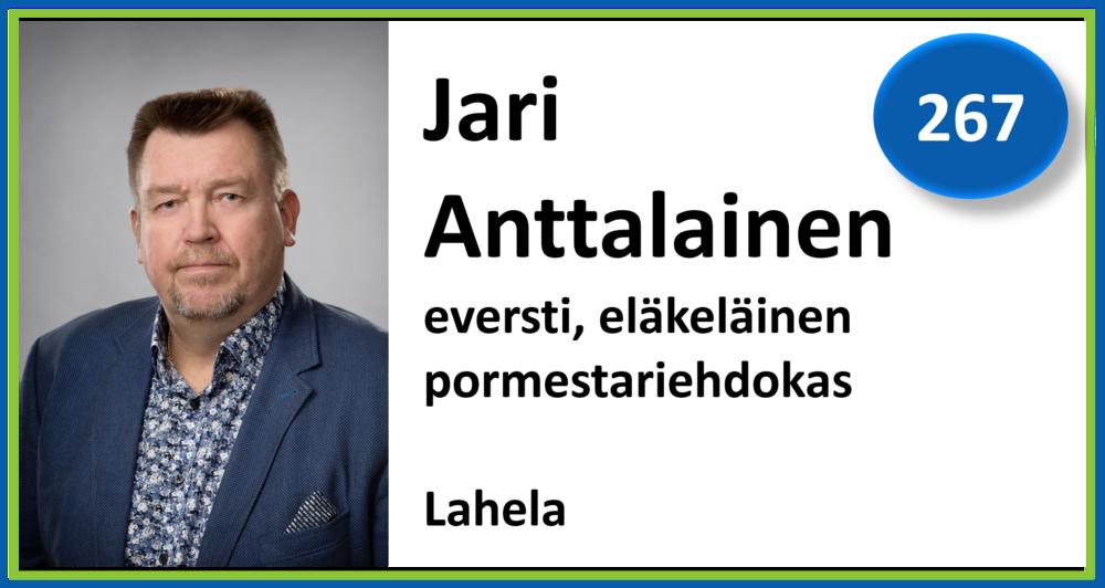 267, Jari Anttalainen, eversti, eläkeläinen, pormestariehdokas, Lahela