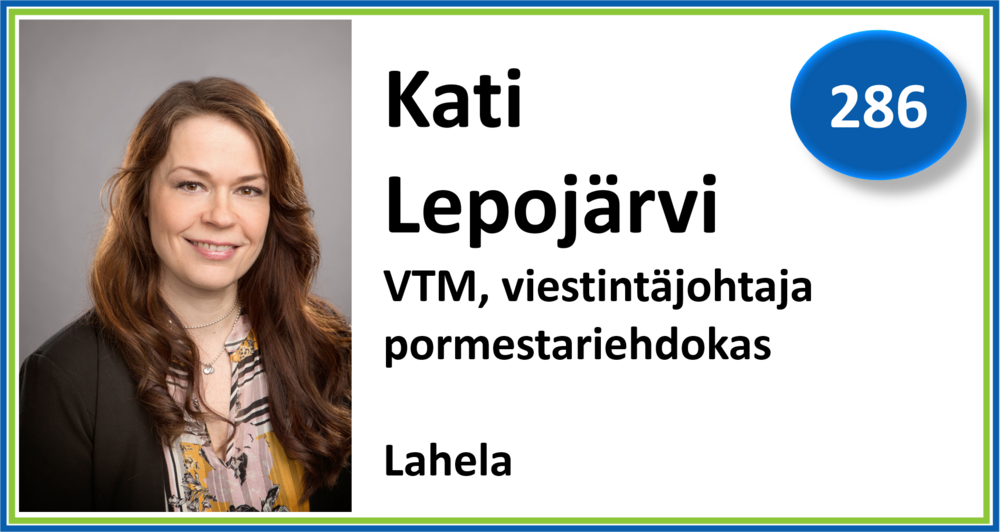 286, Kati Lepojärvi, VTM, viestintäjohtaja, pormestariehdokas, Lahela