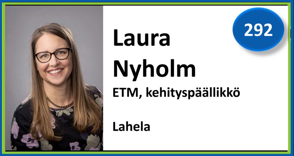 292, Laura Nyholm, ETM, kehityspäällikkö, Lahela