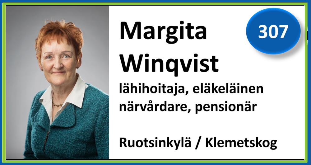 307, Margita Winqvist, lähihoitaja, eläkeläinen, närvårdare, pensionär, Ruotsinkylä / Klemetskog