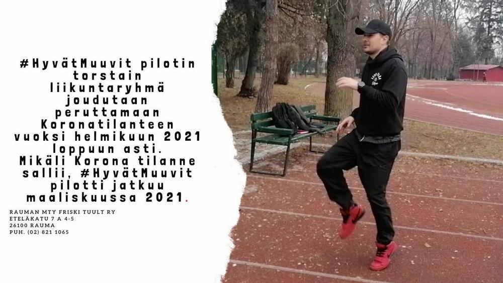#HyvätMuuvit pilotin torstain liikuntaryhmä joudutaan peruttamaan Koronatilanteen vuoksi helmikuun 2021 loppuun asti. Mikäli Korona tilanne sallii, #HyvätMuuvit pilotti jatkuu maaliskuussa 2021.