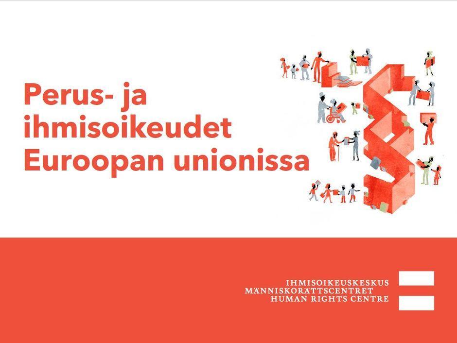 Siirry luentoon Perus- ja ihmisoikeudet Euroopan unionissa.