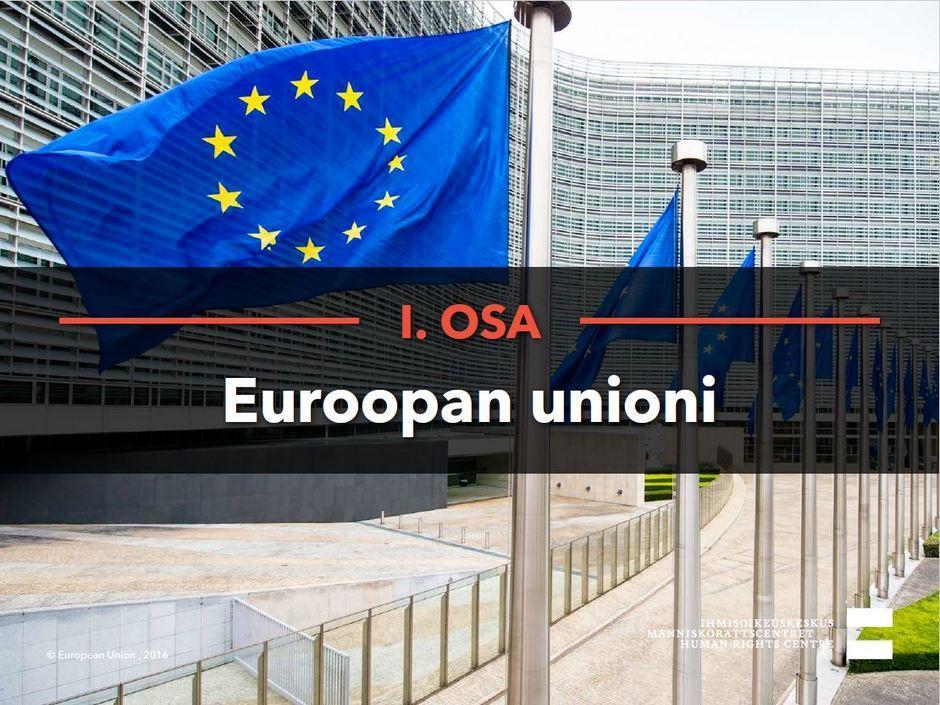 Siirry katsomaan video Euroopan unioni.