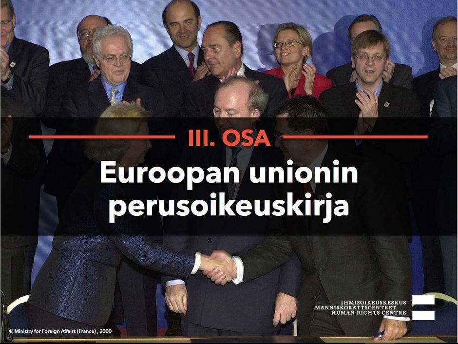 Siirry katsomaan video Euroopan union perusoikeuskirja.