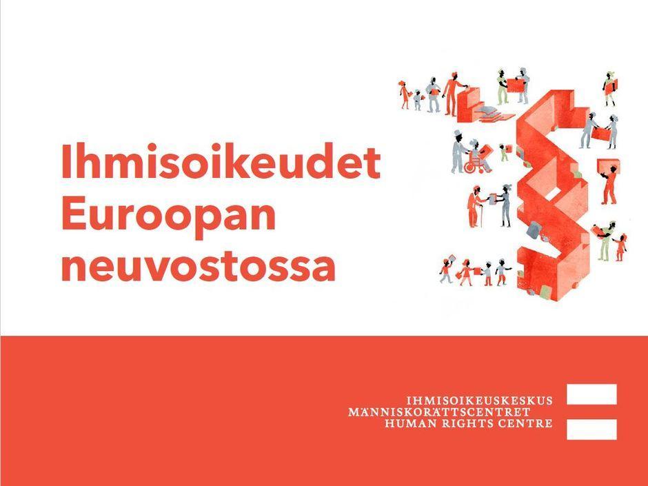 Siirry luentoon Ihmisoikeudet Euroopan neuvostossa.