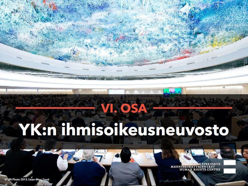Siirry katsomaan video YK:n ihmisoikeusneuvosto.