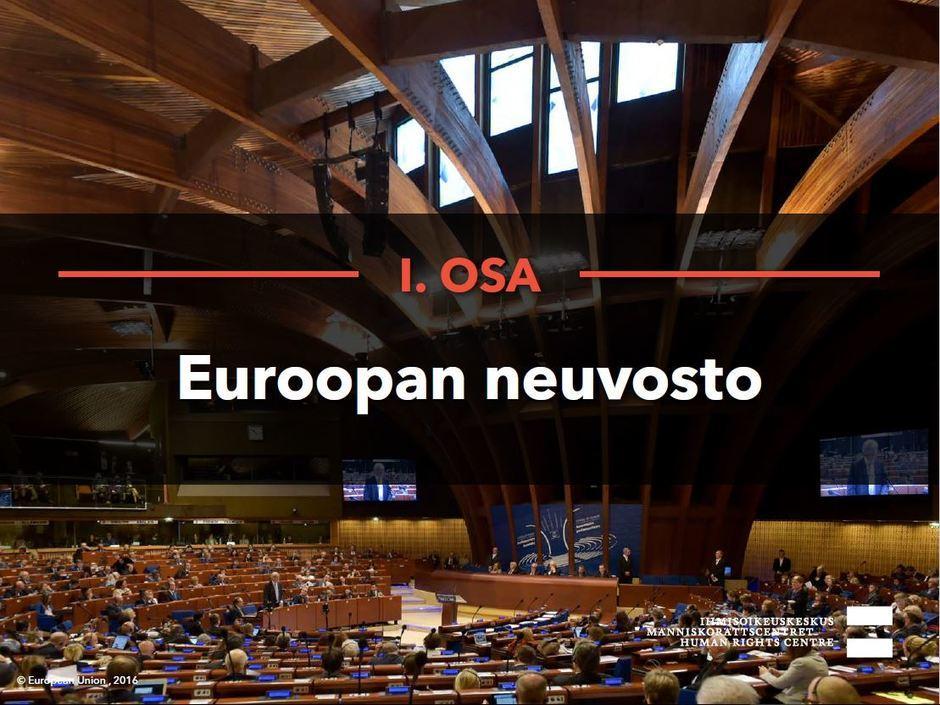 Siirry katsomaan video Euroopan neuvosto.