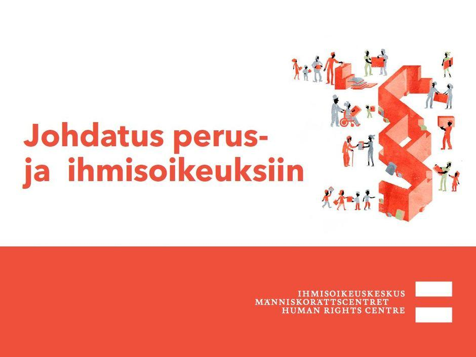 Siirry luentoon Johdatus perus- ja ihmisoikeuksiin.