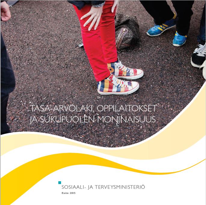 Sosiaali- ja terveysministeriön Tasa-arvolaki, oppilaitokset ja sukupuolen moninaisuus -oppaan kansikuva.