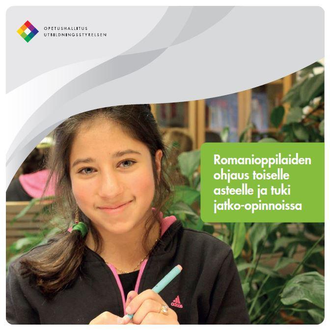 Siirry lukemaan Opetusministeriön opas Romanioppilaiden ohjaus toiselle asteelle ja tuki jatko-opinnoissa.