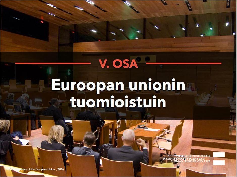 Siirry katsomaan video Euroopan unionin tuomioistuin.