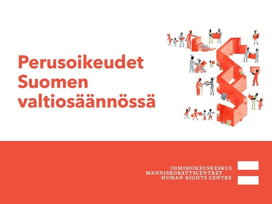 Siirry luentoon Perusoikeudet Suomen valtiosäännössä.