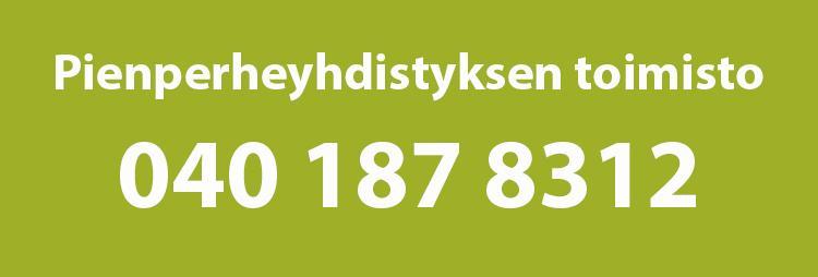 Kuvassa Pienperheyhdistyksen toimiston uusi numero 040 187 8312.