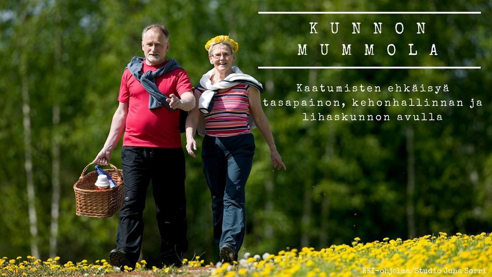 Kunnon mummola. Kaatumisten ehkäisyä tasapainon, kehonhallinnan ja lihaskunnon avulla.