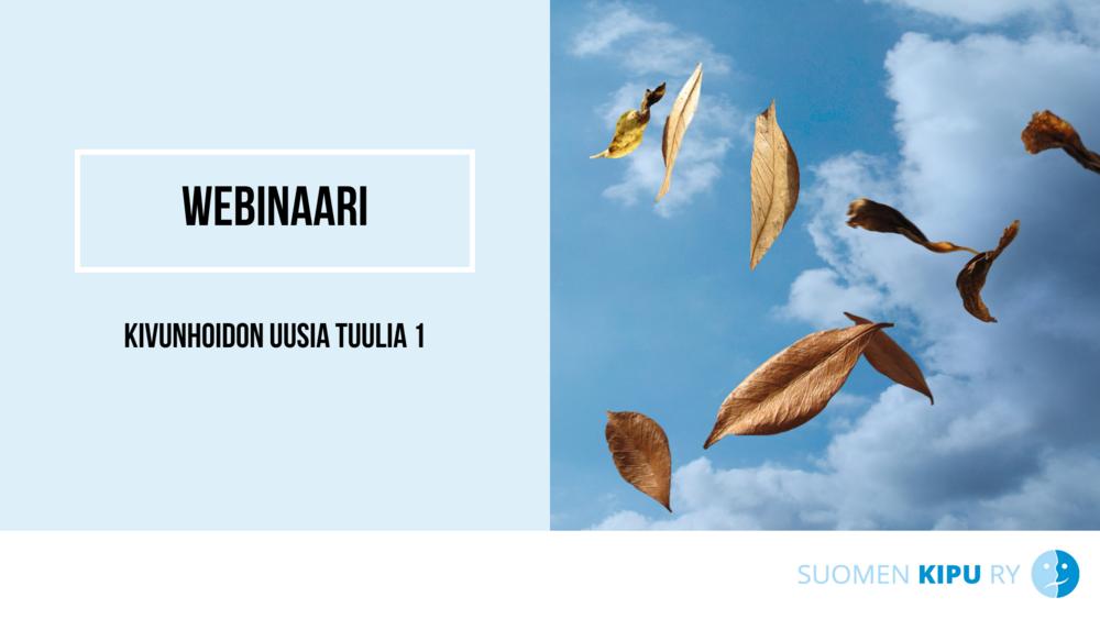 Lehdet lentävät tuulessa. Vieressä teksti: Kivunhoidon uusia tuulia 1.