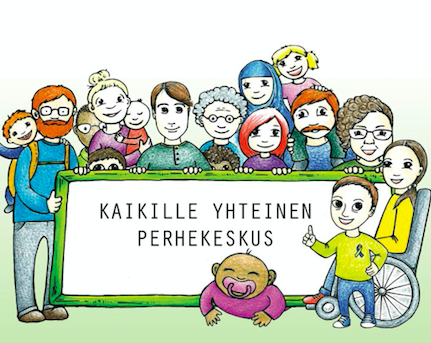 """Piirroskuvassa paljon erilaisia ihmishahmoja vauvasta vaariin. Hahmot pitävät kylttiä jossa lukee """"Kaikille yhteinen perhekeskus""""."""