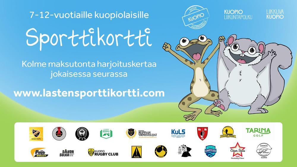 Kuva Sporttikortista. Oikealla Kuopion kaupungin maskotit Pähkä ja Kamu hurraavat käsikädessä. Vasemmalla tekstiä, jossa lukee 7-12-vuotiaille, sporttikortin nettiosoite www.lastensporttikortti.com. Lisäksi tekstissä lukee vielä kolme maksutonta harjoituskertaa jokaisessa seurassa.