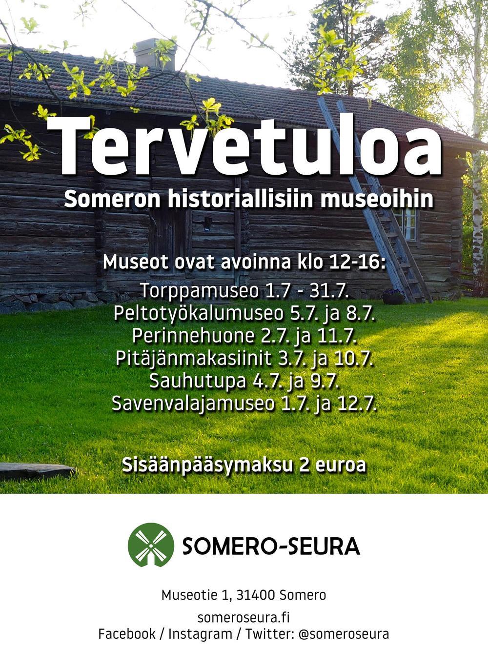 Tervetuloa Someron historiallisiin museoihin!