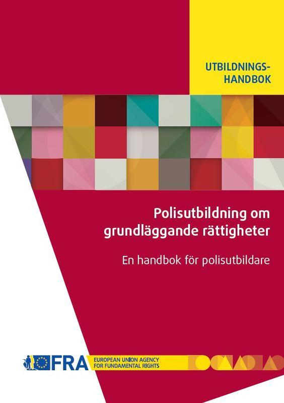 Utbildningshandbok: Polisutbildning om grundläggande rättigheter.