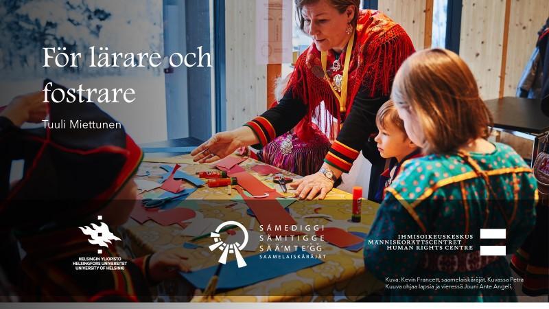 För lärare och fostrare. Intervju med Tuuli Miettunen.