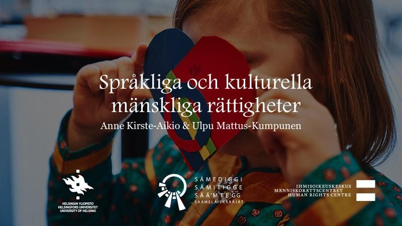Video och länk till intervju om kulturella och språkliga mänskliga rättigheter med Anne-Kirste Aikio & Ulpu Mattus-Kumpunen.