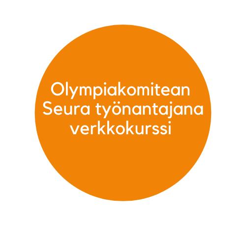 Tämä on oranssi ympyräpainike, minkä kautta pääset Olympiakomitean Seura työnantajana verkkokurssille.