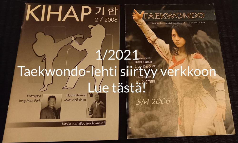 1/2020 Taekwondo-lehti siirtyy verkkoon Lue tästä!